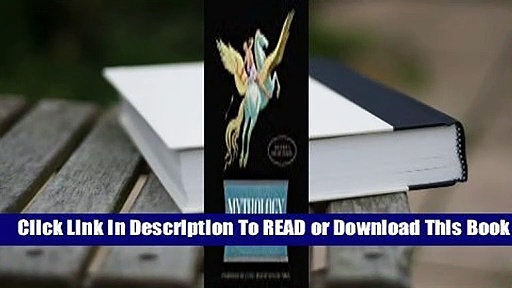 [Read] Mythology  For Kindle