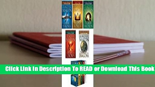 [Read] A Song of Ice and Fire series: 5-Book Boxed Set  For Kindle