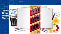 Full E-book  Think and Grow Rich: The Original, an Official Publication of The Napoleon Hill