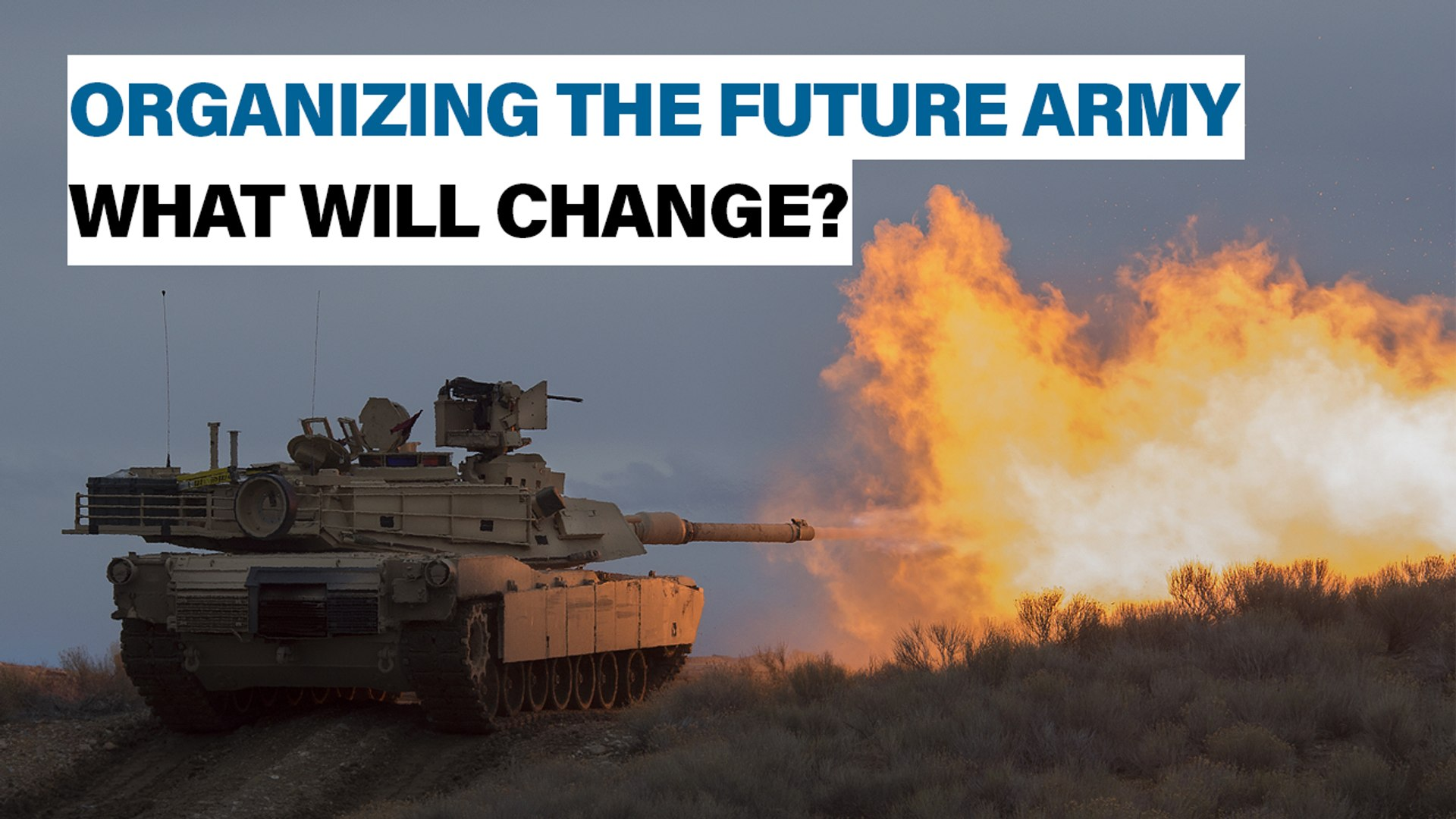 Organizing the Future U.S. Army | Defense News Weekly, Aug. 23, 2019
