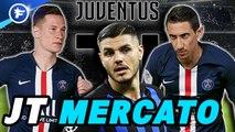 Journal du Mercato : la Juventus veut faire un dernier gros coup