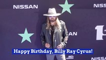 Billy Ray Cyrus Is Another Year Older