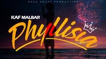 Kaf Malbar Ft. Dj Sebb - Phylissia - 08/19 (Cover)