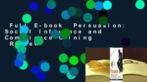 Full E-book  Persuasion: Social Influence and Compliance Gaining  Review