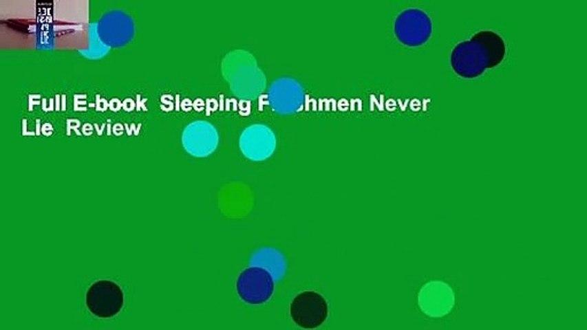 Full E-book  Sleeping Freshmen Never Lie  Review