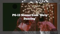 The Best PG-13 Scenes from 'Dirty Dancing'