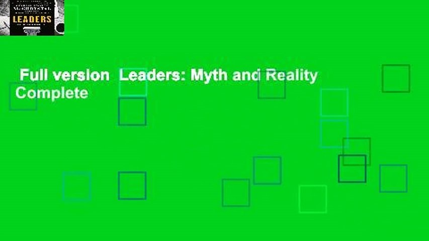 Full version  Leaders: Myth and Reality Complete