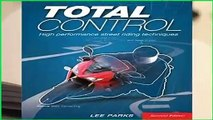 [Read] Total Control: High Performance Street Riding Techniques, 2nd Edition  For Free