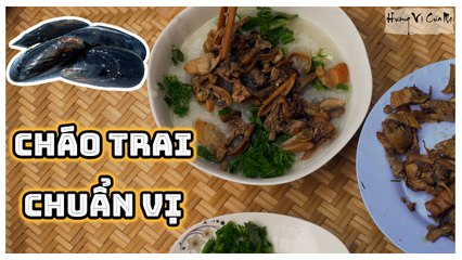 How To Make Vietnamese Mussel Porridge - Extremely Nutritious Dish