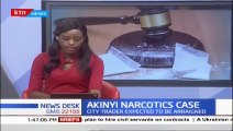 City Trader Akinyi expected to be arraigned in court over alleged Narcotics trafficking