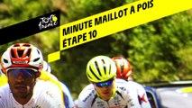 La minute Maillot à pois Leclerc - Étape 10 - Tour de France 2019