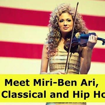 Meet Miri-Ben Ari, Where Classical and Hip Hop Meet