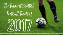 Best Scottish Football Tweets 2017
