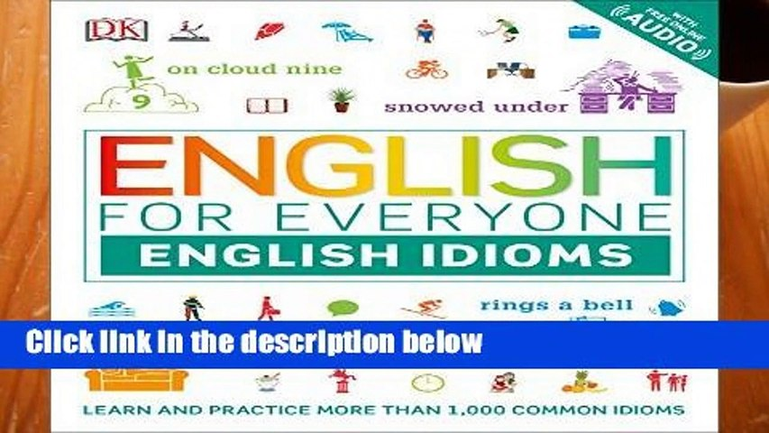 R E A D English for Everyone: English Idioms D O W N L O A D