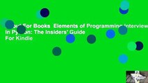 About For Books  Elements of Programming Interviews in Python: The Insiders' Guide  For Kindle