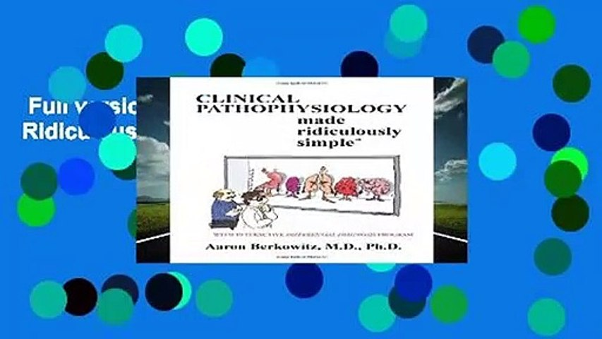 Full version  Pathophysiology Made Ridiculously Simple  For Free