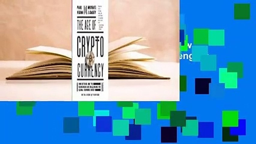 Online The Age of Cryptocurrency: How Bitcoin and the Blockchain Are Challenging the Global