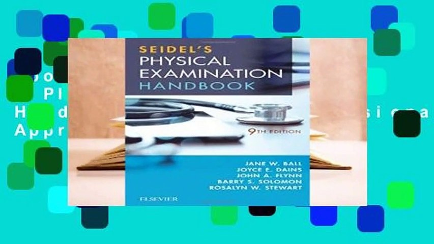 About For Books  Seidel s Physical Examination Handbook: An Interprofessional Approach, 9e (Mosbys