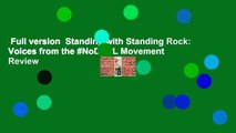 Full version  Standing with Standing Rock: Voices from the #NoDAPL Movement  Review