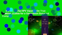 Full E-book  The HPV Vaccine On Trial: Seeking Justice for a Generation Betrayed Complete