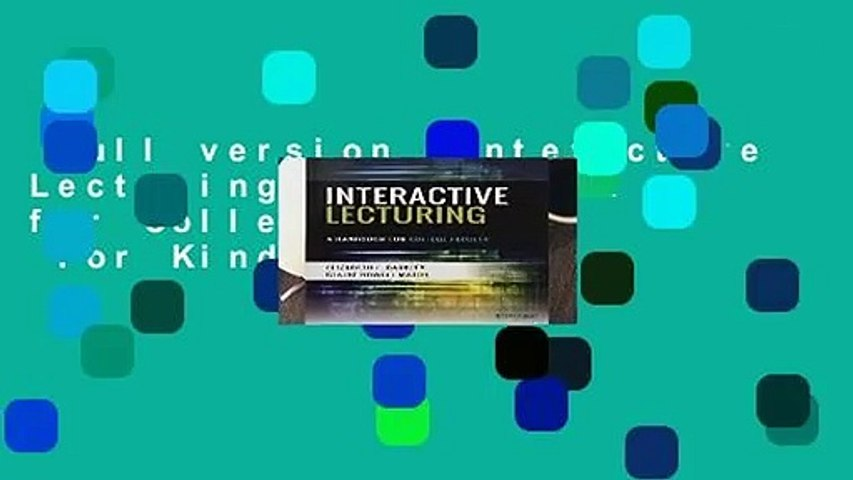 Full version  Interactive Lecturing: A Handbook for College Faculty  For Kindle