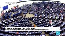 Commission européenne : U. Von Der Leyen tente de convaincre le Parlement