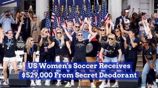Secret Deodorant Puts Money Into US Women's Soccer