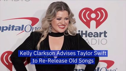 Kelly Clarkson's Advice To Taylor Swift