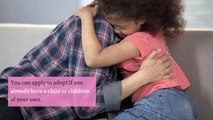 What is adoption and who can apply to adopt a child?