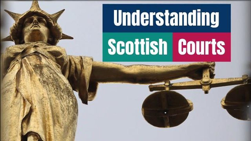 Scottish Courts Explainer
