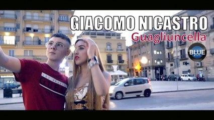 Giacomo Nicastro - Guagliuncella (Video Ufficiale 2019)