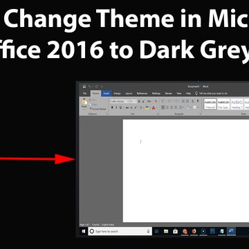 How to Change Theme in Microsoft Office 2016 to Dark Grey?