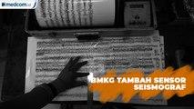 BMKG Tambah Sensor Seismograf untuk Deteksi Tsunami