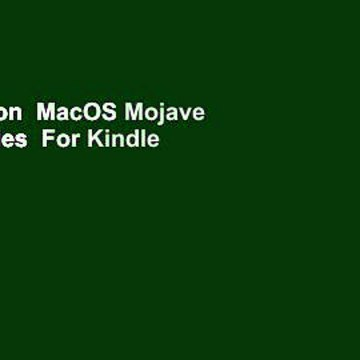 Full version  MacOS Mojave for Dummies  For Kindle