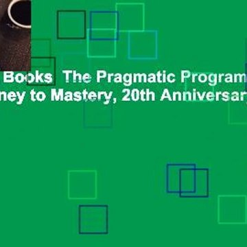 About For Books  The Pragmatic Programmer: Your Journey to Mastery, 20th Anniversary Edition