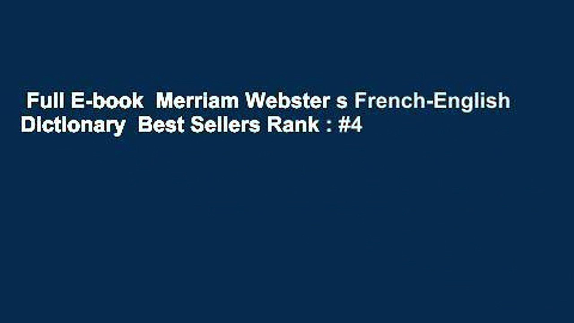 Full E-book Merriam Webster s French-English Dictionary Best Sellers Rank :  #4