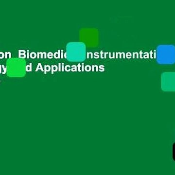 Full version  Biomedical Instrumentation: Technology and Applications  For Kindle
