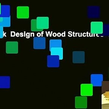 Full E-book  Design of Wood Structures--ASD/LRFD  Review