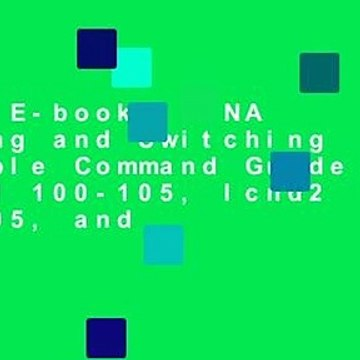 Full E-book  CCNA Routing and Switching Portable Command Guide (Icnd1 100-105, Icnd2 200-105, and