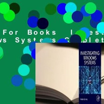 About For Books  Investigating Windows Systems Complete