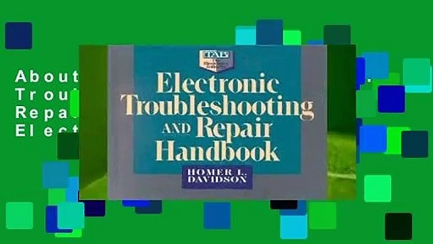 About For Books  Electronic Troubleshooting and Repair Handbook (TAB Electronics)  For Free