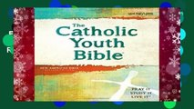 Read] The Catholic Youth Bible, 4th Edition, Nabre: New