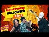 5Plus Online | Hậu Trường Halloween (Phần 3) | Phim Hài Mới Nhất 2017