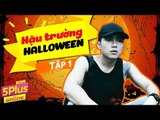 5Plus Online  | Hậu Trường Halloween (Phần 1)  | Phim Hài Mới Nhất 2017