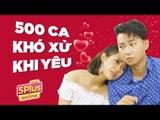 5Plus Online | 500 Khó Xử Khi Yêu | Tập Full | Phim Hài 2019