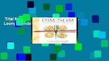 Trial New Releases  Dim Sum by Ellen Leong Blonder