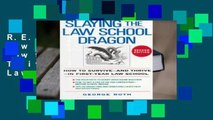 R E A D Slaying the Law School Dragon  How to Survive-and Thrive-in First-Year Law School
