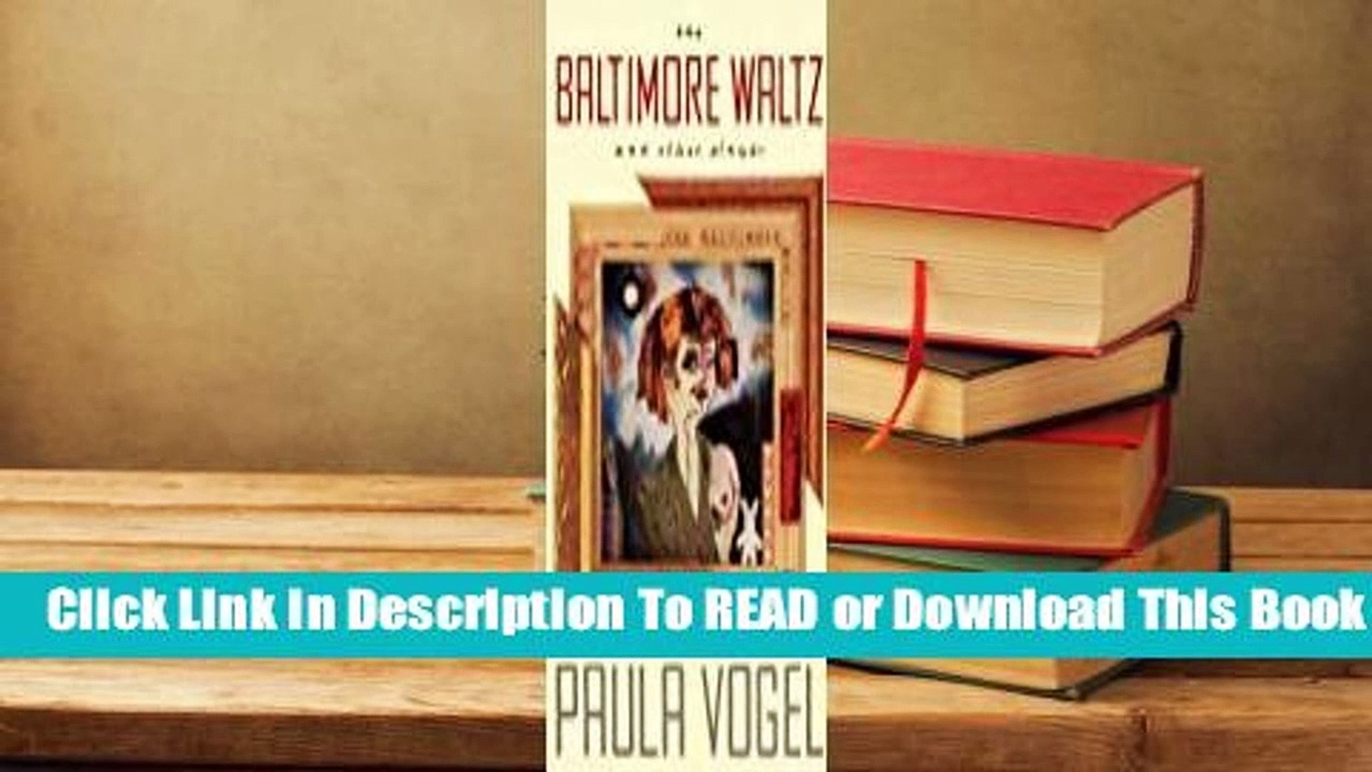 About For Books  The Baltimore Waltz and Other Plays  Review