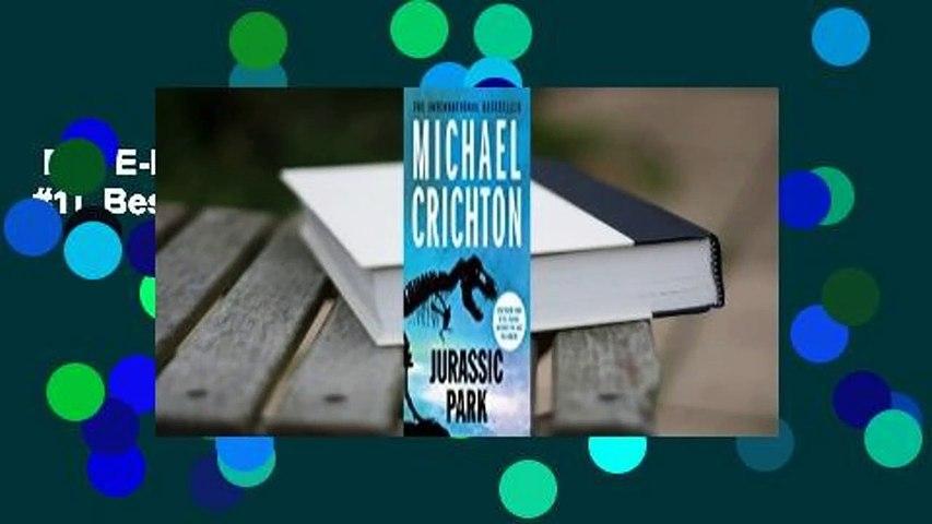 Full E-book  Jurassic Park (Jurassic Park, #1)  Best Sellers Rank : #3