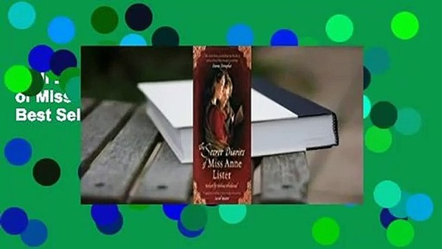 Full E-book  The Secret Diaries of Miss Anne Lister  Best Sellers Rank : #4